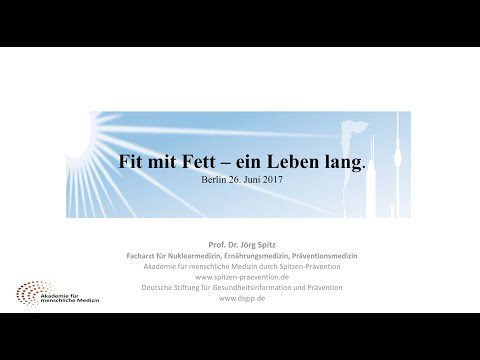 "Prof. Dr. Jörg Spitz – ""Fit mit Fett – ein Leben lang"""