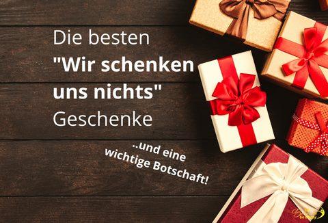 Die besten wir schenken uns nichts Geschenke