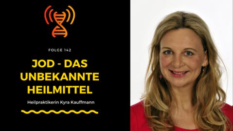Jod das unbekannte Heilmittel – Heilpraktikerin Kyra Kauffmann
