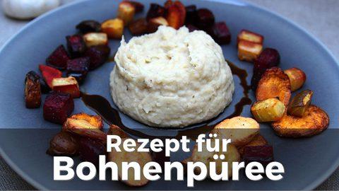 Rezept für Bohnenpüree / Bohnenmus (Video)