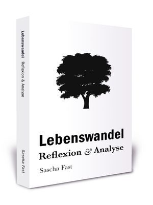 Buch: Lebenswandel – Reflexion & Analyse