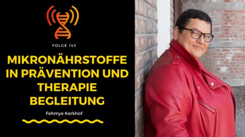 Mikronährstoffe in Prävention und Therapiebegleitung – Fehmye Kerkhof