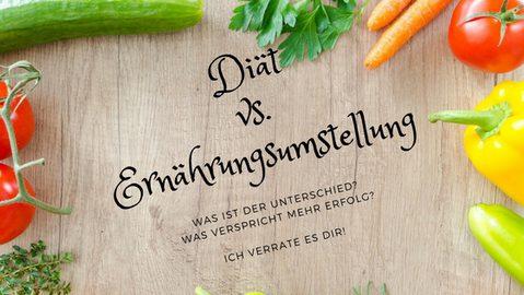 Diät oder Ernährungsumstellung