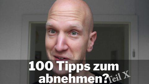 100 Tipps zum Besser Essen und Abnehmen als Video (#28 – #36)