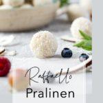Vegane Raffaello Pralinen – blitzschnell zubereitet & zum verlieben lecker!